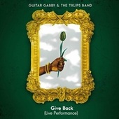 Give Back (Live) von Guitar Gabby