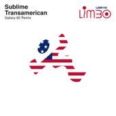 Transamerican (Galaxy 82 Remix) de Sublime