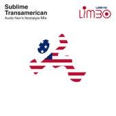 Transamerican (Audio Noir's Nostalgia Mix) by Sublime