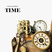 TIME by Your Old Droog