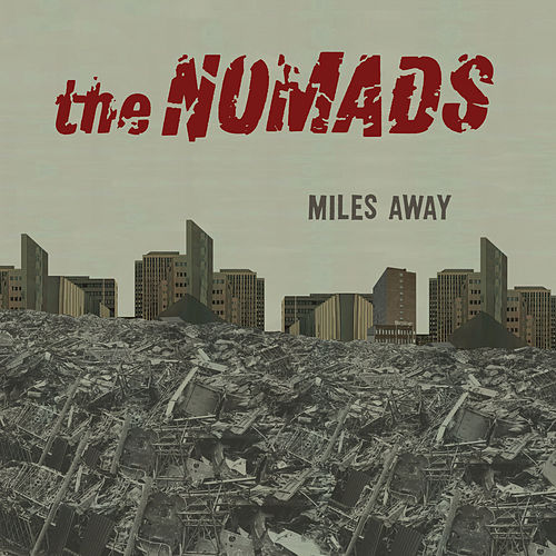 Miles Away by The Nomads