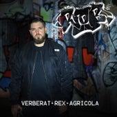 VERBERAT ~ REX ~ AGRICOLA by Rob