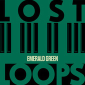 Emerald Green by Lost Loops