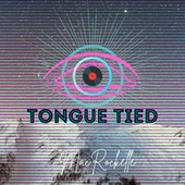 Tongue Tied by Mac Rockelle