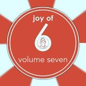 Joy of 6, Vol. 7 di Various Artists