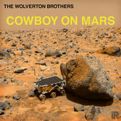 Cowboy on Mars de The Wolverton Brothers