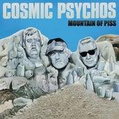 Mountain of Piss de Cosmic Psychos
