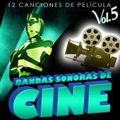 Bandas Sonoras de Cine Vol. 5. 12 Canciones de Película by Various Artists