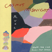 Down for You (Remix) fra Cosmo's Midnight