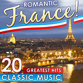 Romantic France. 20 Greatest Hits Classic Music de Various Artists
