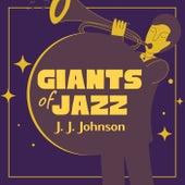 Giants of Jazz de J.J. Johnson