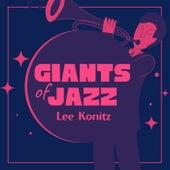 Giants of Jazz by Lee Konitz