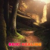 Reiki Healing by Reiki Healing Music Ensemble