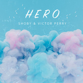 Hero by Shoby