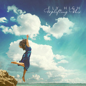 Fly High: Uplifting Mix by Various Artists