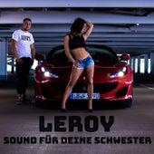 Sound für deine Schwester de Leroy