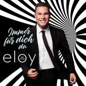 Immer für dich da (Goldfänger-Mix) von Eloy de Jong