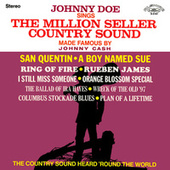 Johnny Doe Sings the Million Seller Country Sound Made Famous by Johnny Cash (2021 Remaster from the Original Alshire Tapes) de Johnny Doe