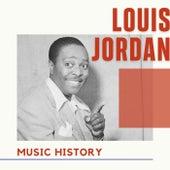 Louis Jordan - Music History by Louis Jordan