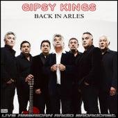 Back In Arles (Live) by Gipsy Kings