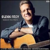 Raised By The Streets de Glenn Frey
