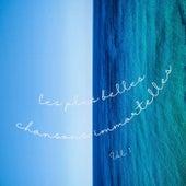 Les plus belles Chansons Immortelles - Vol. 1 de Various Artists