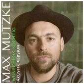 Wunschlos süchtig (Akustik Version) von Max Mutzke