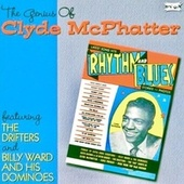 The Genius Of Clyde McPhatter (Remastered) by Clyde McPhatter
