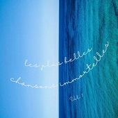 Les plus belles Chansons Immortelles - Vol. 2 de Various Artists