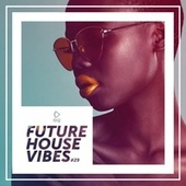 Future House Vibes, Vol. 29 von Various Artists