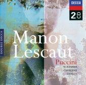Puccini: Manon Lescaut by Kiri Te Kanawa