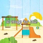 18 Songs for Kids de Canciones Para Niños