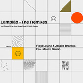 Lampião (The Remixes) by Floyd Lavine