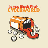 Cyberworld di James Black Pitch