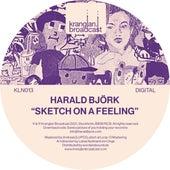 Sketch On A Feeling de Harald Björk
