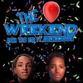The Weekend (feat. exxdout) di Rich the Kid