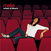 Echoes of dreams by Malia