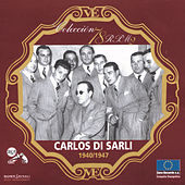 Serie 78 RPM: Carlos Di Sarli (1940-1947) de Carlos Di Sarli