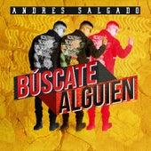 Búscate Alguien de Andres Salgado