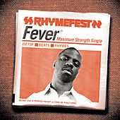 Fever by Rhymefest