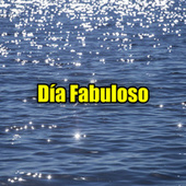 Día Fabuloso by Various Artists