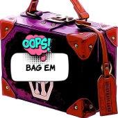 Bag Em by M.O.P.