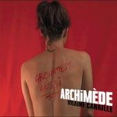 Vilaine Canaille de Archimède