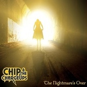 The Nightmare's Over by Chip