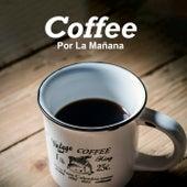 Coffee Por La Mañana de Various Artists