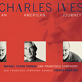 Charles Ives:  An American Journey de Various Artists