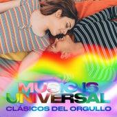 Music is Universal: Clásicos del Orgullo de Various Artists