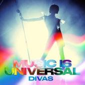 Music Is Universal: DIVAS de Various Artists