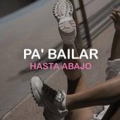 Pa' Bailar Hasta Abajo de Various Artists