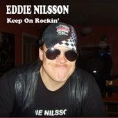 Keep On Rockin' von Eddie Nilsson